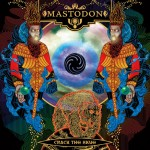 "Mastodon ""Crack The Skye"""