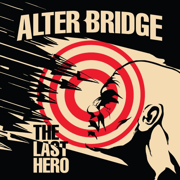 Alter Bridge The Last Hero 2